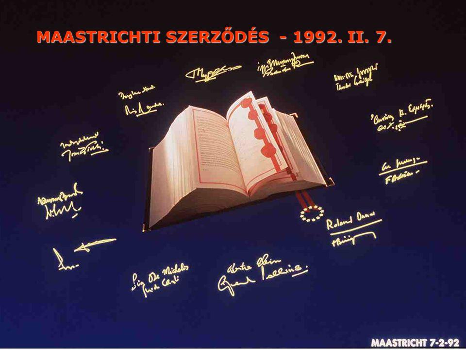 MAASTRICHTI SZERZŐDÉS - 1992. II. 7.