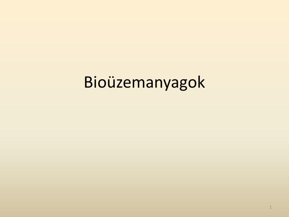 Bioüzemanyagok 1
