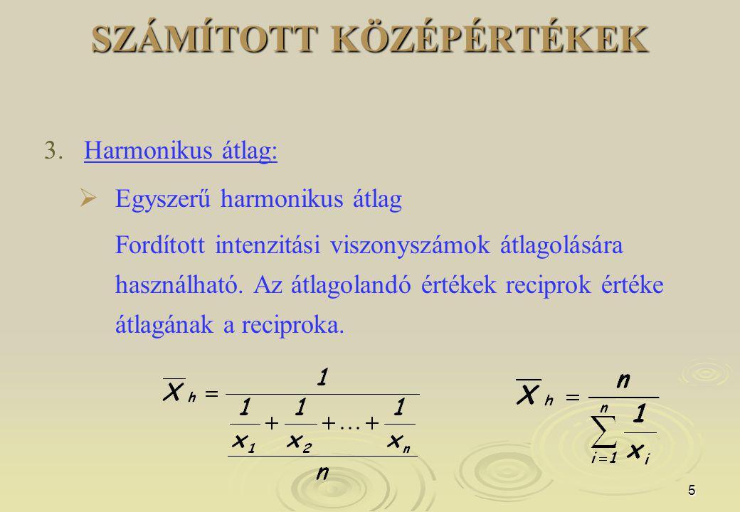 5 SZÁMÍTOTT KÖZÉPÉRTÉKEK 3.