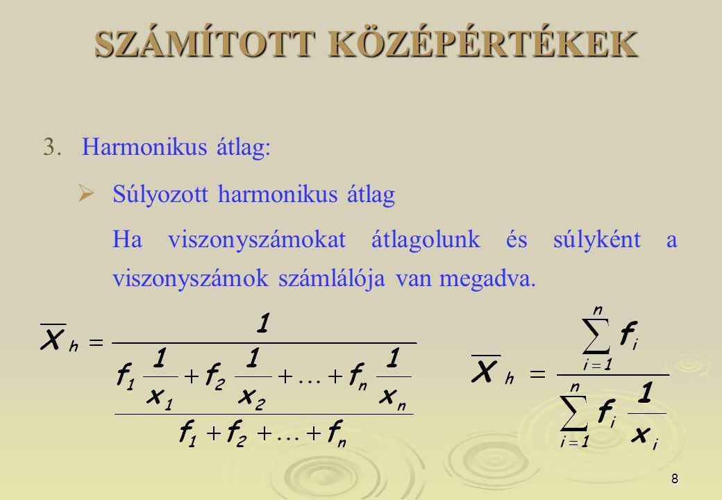 8 SZÁMÍTOTT KÖZÉPÉRTÉKEK 3.