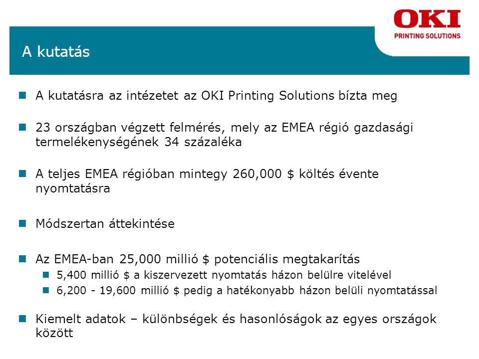 Teljes megtakarítás az EMEA-ban A legújabb nyomtatási technológis használatával és a kihelyezett nyomtatás csökkentésével a vállalatok akár 5 400 millió $-ral csökkenthetik a költségeiket A házon belüli nyomtatás ésszerűsítésével a vállalatok 6 200 millió $ és 19600 millió $ közötti összeggel csökkenthetik a költségeiket A nyomtatási költségeken tehát összesen 11 600 millió $ és 25 000 millió $ közötti összeg megtakarítás lehetséges.