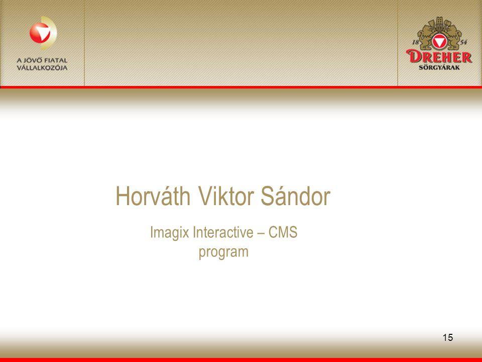 15 Horváth Viktor Sándor Imagix Interactive – CMS program