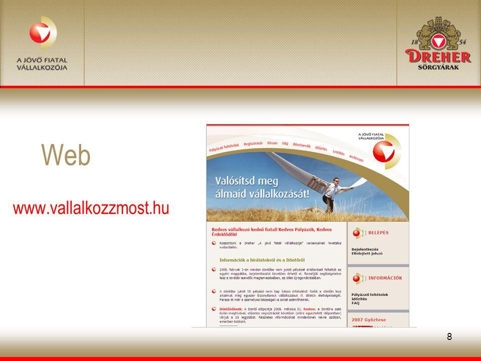 8 Web www.vallalkozzmost.hu