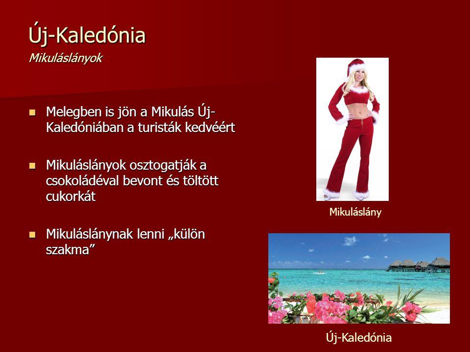 Új-Kaledónia Mikuláslányok Melegben is jön a Mikulás Új- Kaledóniában a turisták kedvéért Melegben is jön a Mikulás Új- Kaledóniában a turisták kedvéé
