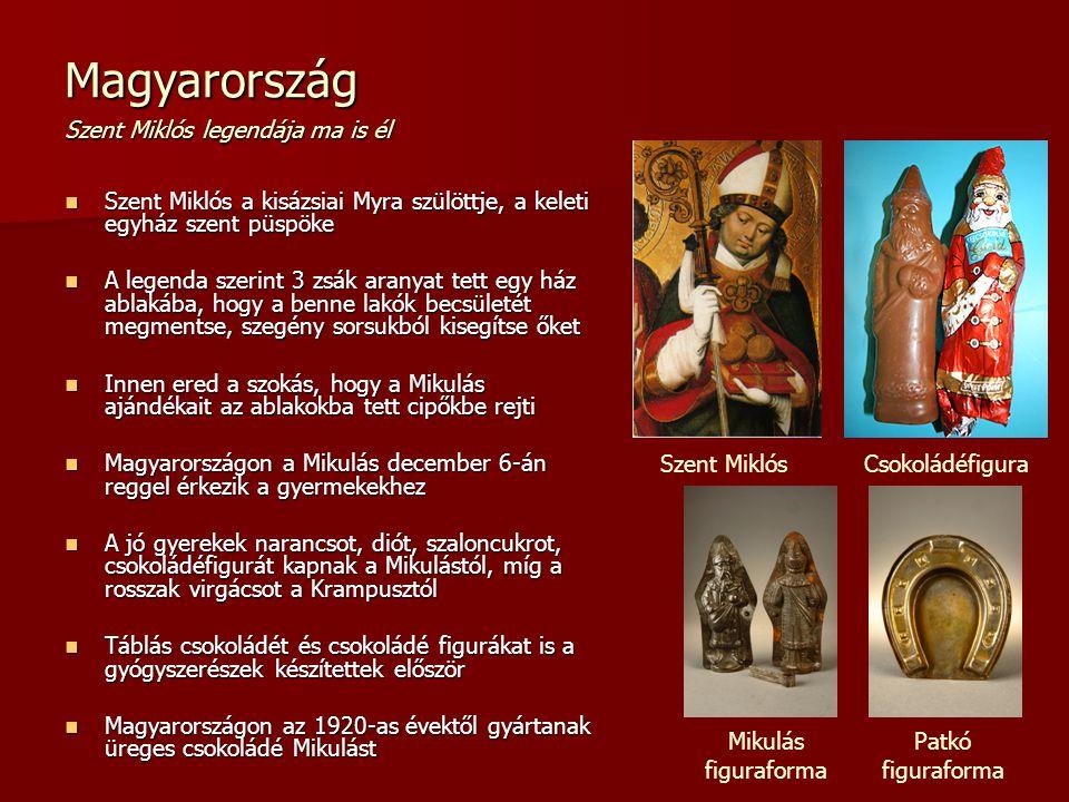 Magyarország Szent Miklós legendája ma is él Szent Miklós a kisázsiai Myra szülöttje, a keleti egyház szent püspöke Szent Miklós a kisázsiai Myra szül