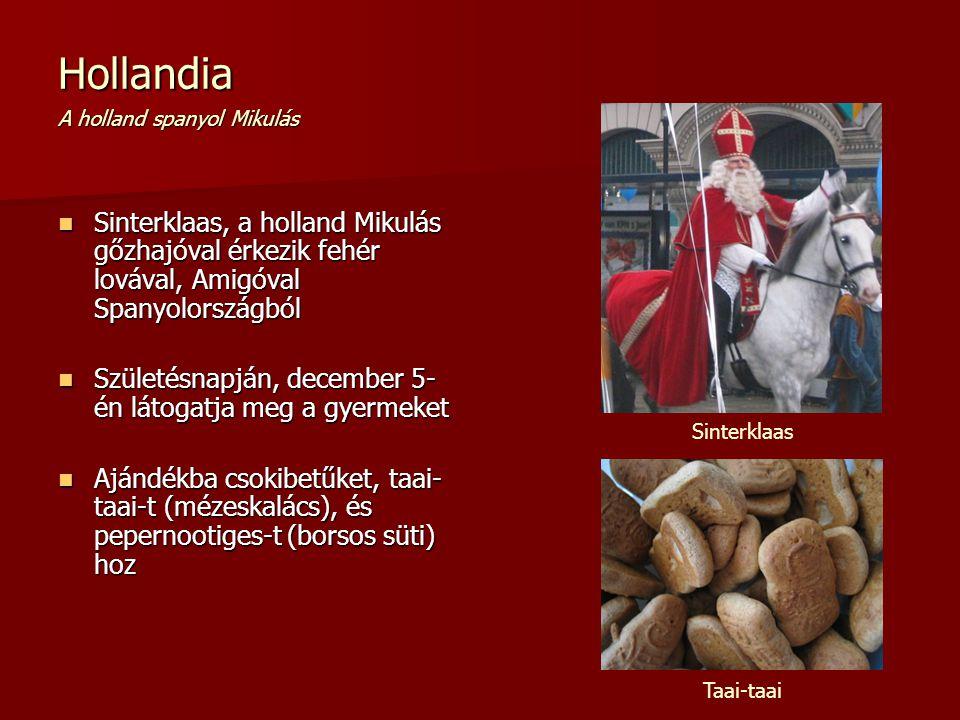 Hollandia A holland spanyol Mikulás Sinterklaas, a holland Mikulás gőzhajóval érkezik fehér lovával, Amigóval Spanyolországból Sinterklaas, a holland