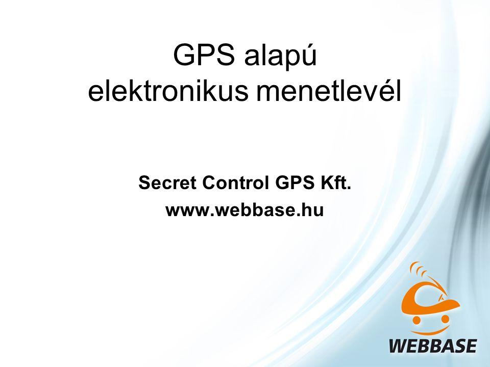 Secret Control GPS Kft. www.webbase.hu
