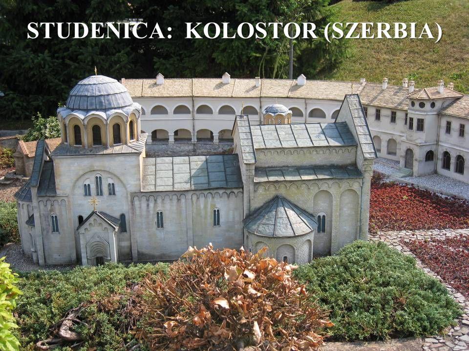 STUDENICA: KOLOSTOR (SZERBIA)