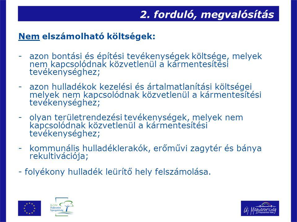 2.forduló, megvalósítás Benyújtandó dokumentáció: -Projekt adatlap (2.
