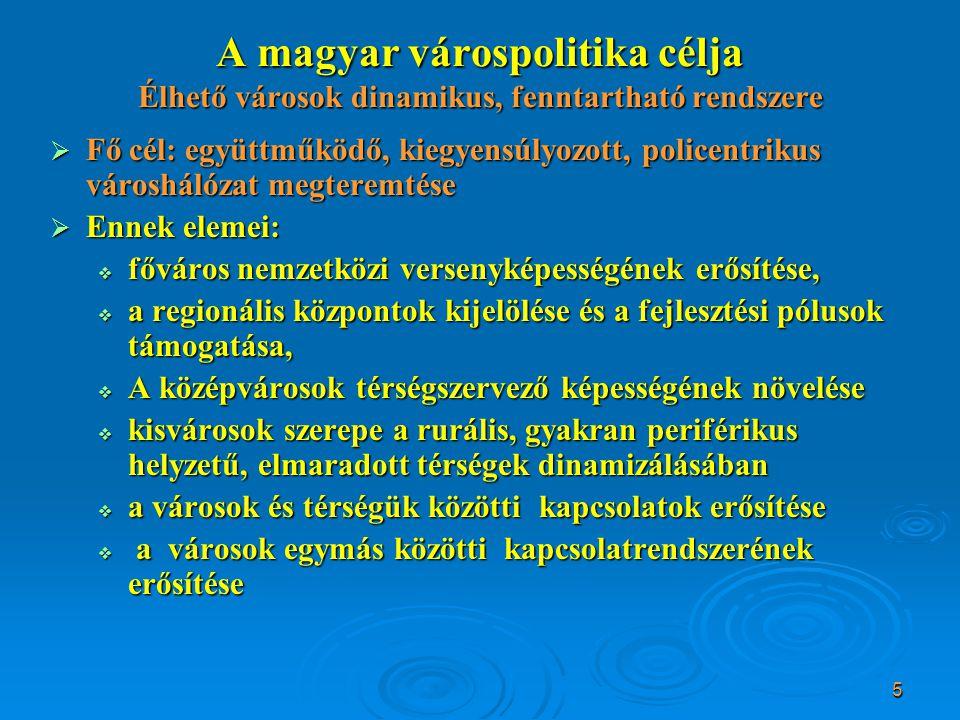 16 Városfejlesztés a ROP-okban (II)   Észak-Alföld   város és térségfejlesztés A régió kiemelt célja az infrastrukturális hiányosságok okozta gazdasági, szociális és környezetvédelmi problémák kezelése, a hátrányos helyzetű városi területek város-rehabilitációs akciói  A régiófejlesztés területi fókuszában Debrecen és agglomerációja mint regionális fejlesztési pólus, Nyíregyháza, Szolnok és agglomerációjuk mint regionális fejlesztési alközpontok, a dinamikus és dinamizálható térségi központok (a jelentősebb vonzáskörzetű vagy vonzáskörzet nélküli mezővárosok), valamint a felzárkóztatásra váró térségek (a környéken élők számára kistérségi központként szolgáló települések és a vidéki erőforrás-hasznosítás potenciális terei) állnak.