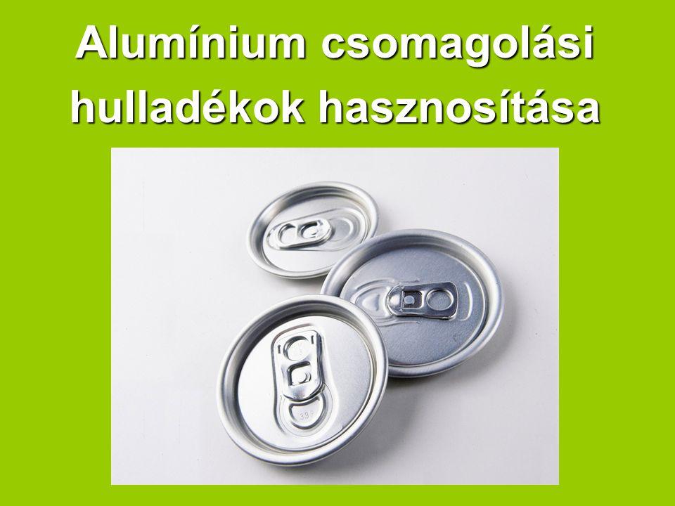 Alumínium csomagolási hulladékok hasznosítása