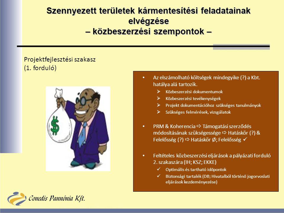 Szennyezett területek kármentesítési feladatainak elvégzése – közbeszerzési szempontok – Projektfejlesztési szakasz (1.