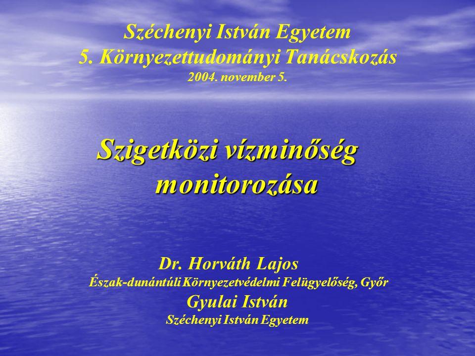 """Felső-Duna Környezetállapot Megfigyelő Rendszer Kiépítve: 1986-88 között """"Duna Monitoring Környezetvédelmi és Vízügyi Minisztérium"""