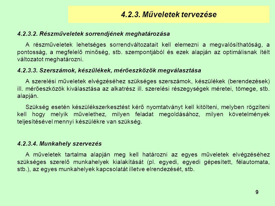 9 4.2.3.Műveletek tervezése 4.2.3.2.