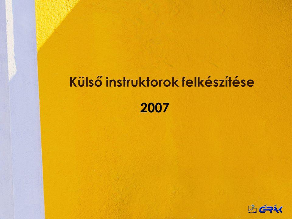 Külső instruktorok felkészítése 2007