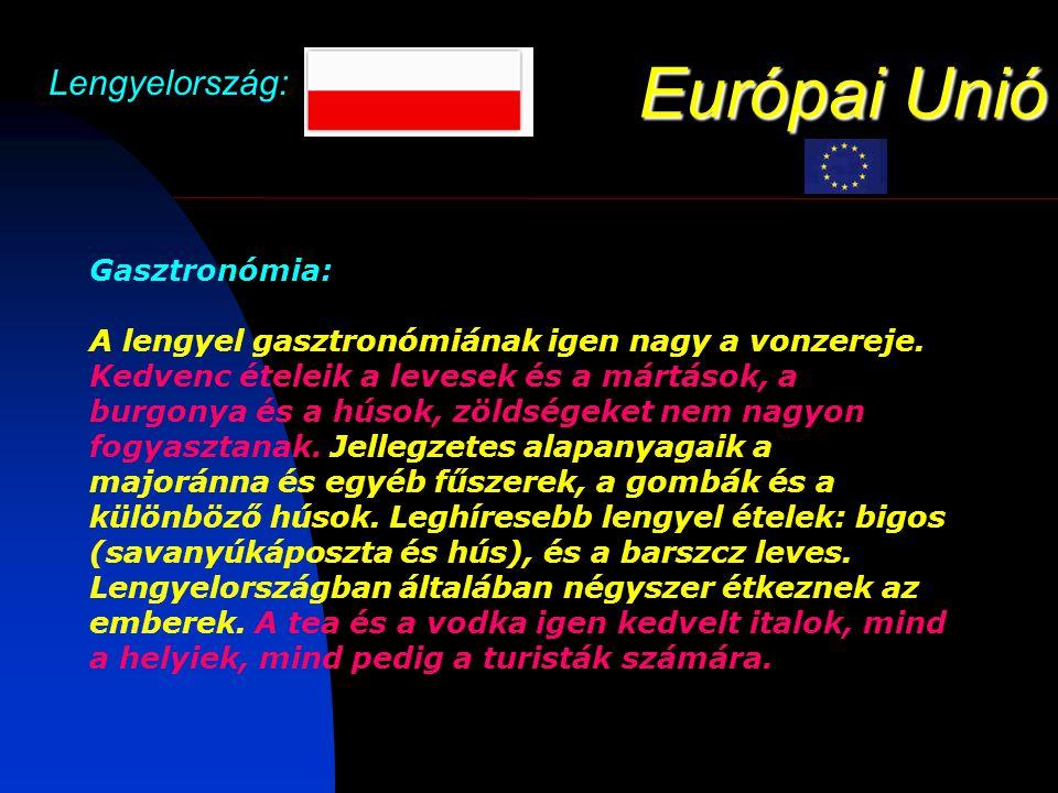 Európai Unió Lengyelország: NEMZETI SZIMBÓLUMOK: A Lengyel Köztársaság nemzeti színei a fehér és a piros, a nemzeti lobogót két, egyenlő szélességű és hosszúságú párhuzamos, vízszintes, fehér-piros sáv alkotja.
