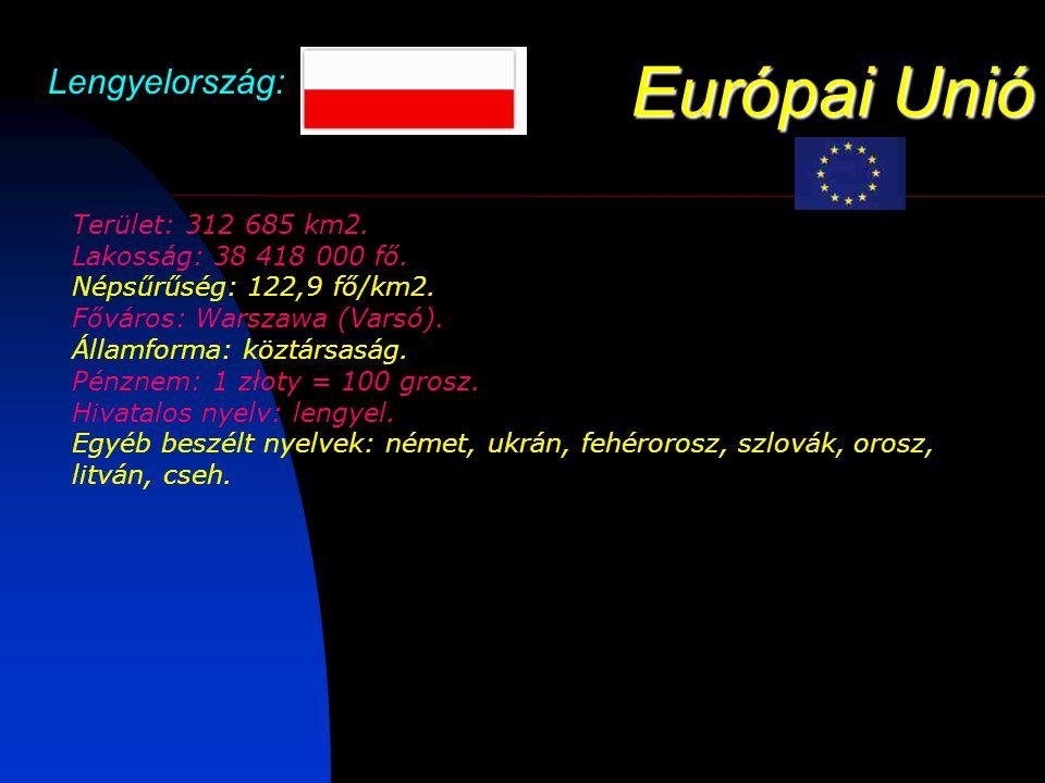 Európai Unió Lengyelország: Gasztronómia: A lengyel gasztronómiának igen nagy a vonzereje.