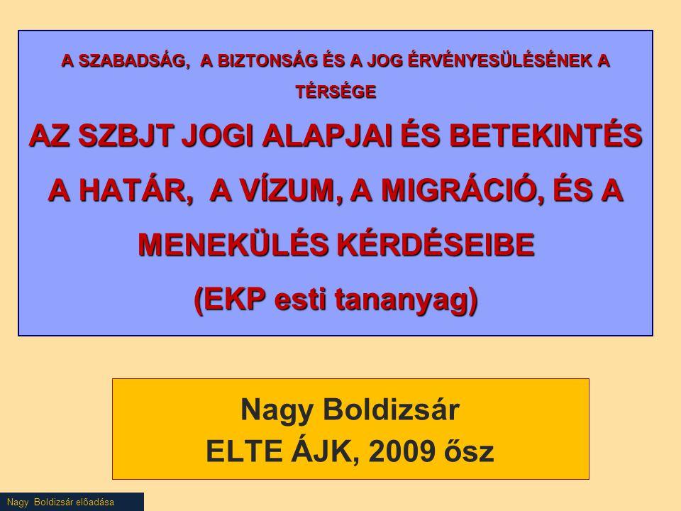 Nagy Boldizsár előadása Menekültügyi acquis - a Közös Európai menekültügyi rendszer első szakasza Eurodac A Tanács 2725/2000/EK rendelete (2000.
