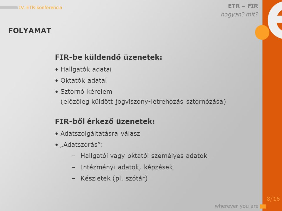 ÉRINTETT ADATOK ETR – FIR mit.