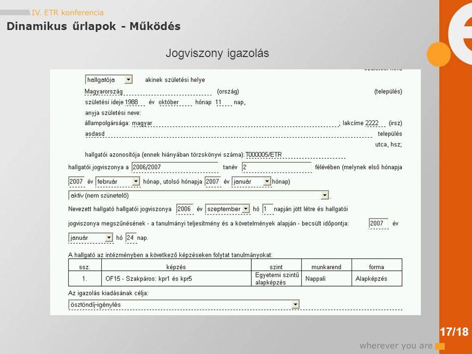 Dinamikus űrlapok - Működés Jogviszony igazolás 17/18
