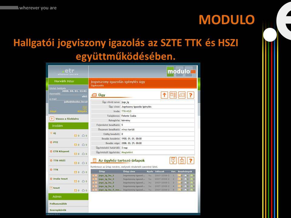 MODULO Hallgatói jogviszony igazolás az SZTE TTK és HSZI együttműködésében.