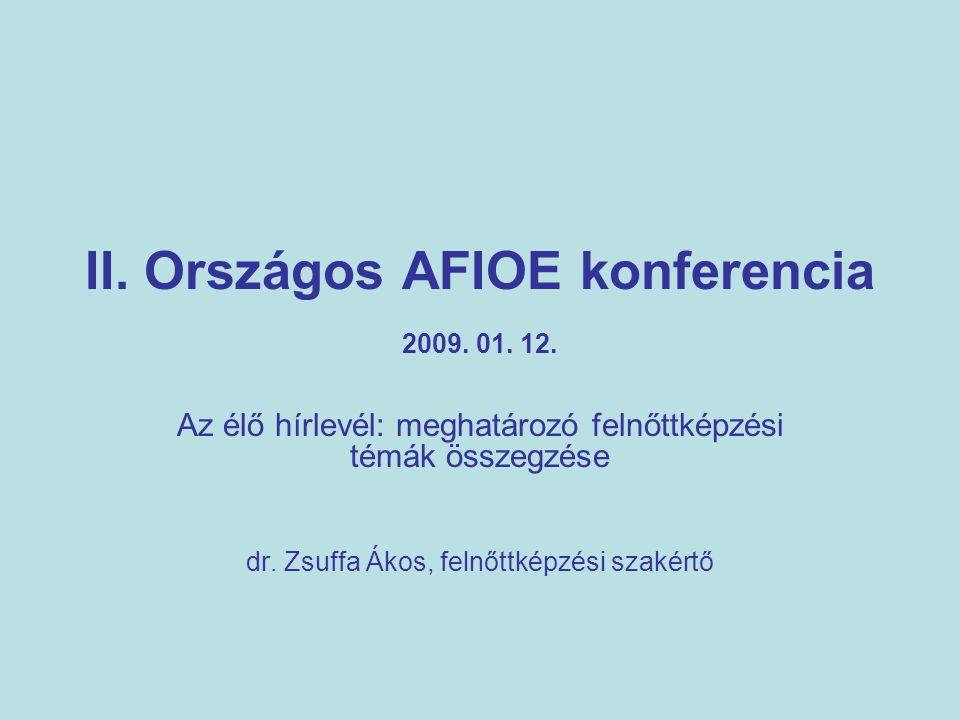 II. Országos AFIOE konferencia 2009. 01. 12.