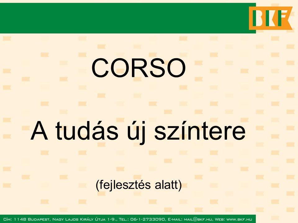 CORSO A tudás új színtere (fejlesztés alatt)