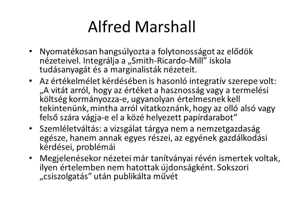 48 Alfred Marshall Széleskörű közönségnek szánta A matematikai precizitás a kifejtésben a logikai struktúrák kialakításánál és tárgyalásánál van jelen, a technikai részletesség (matematikai jelölések, számítások) főleg függelékekben jelenik meg.