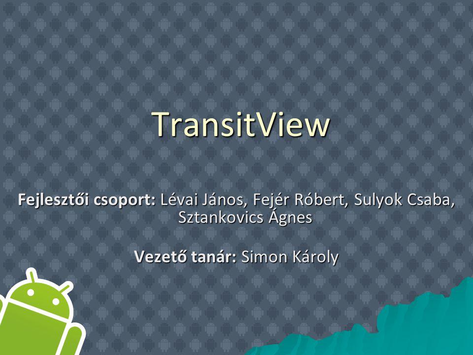 A TransitView alkalmazás célja a tömegszállítási eszközök hálózatának szimulációja egy-egy nagyvárosban.