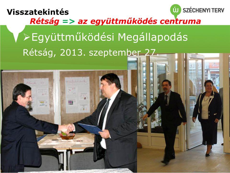  Együttműködési Megállapodás Rétság, 2013. szeptember 27.