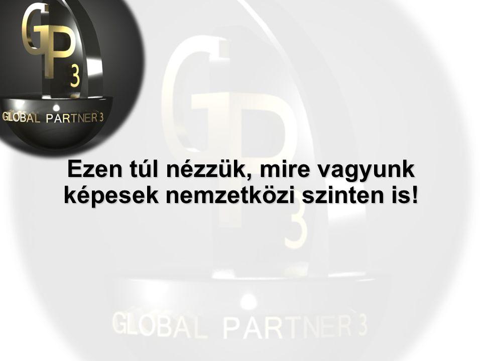 Ezen túl nézzük, mire vagyunk képesek nemzetközi szinten is!