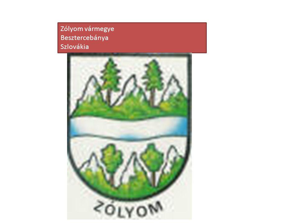 Zólyom vármegye Besztercebánya Szlovákia