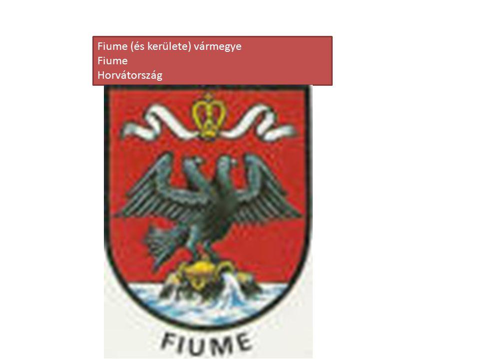 Fiume (és kerülete) vármegye Fiume Horvátország