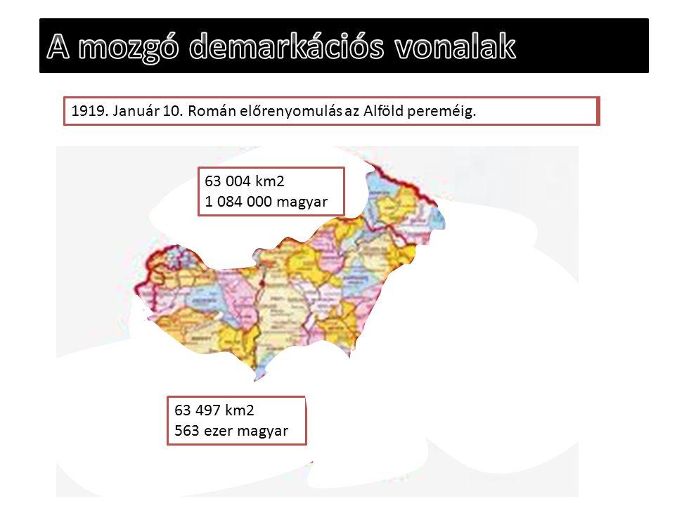 - 1918. október vége- november eleje: Leválik Horvátország és Fiume- 1918. november 13. Aláírják a belgrádi fegyverszünetet 63 497 km2 563 ezer magyar