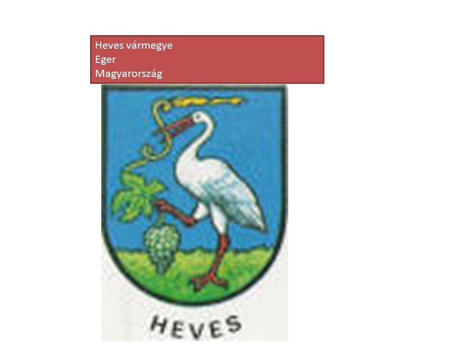 Heves vármegye Eger Magyarország