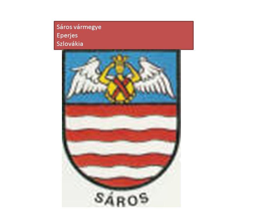 Sáros vármegye Eperjes Szlovákia