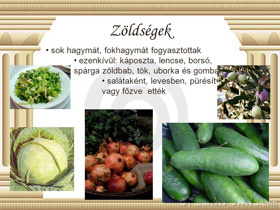 Zöldségek sok hagymát, fokhagymát fogyasztottak ezenkívül: káposzta, lencse, borsó, spárga zöldbab, tök, uborka és gomba salátaként, levesben, pürésít