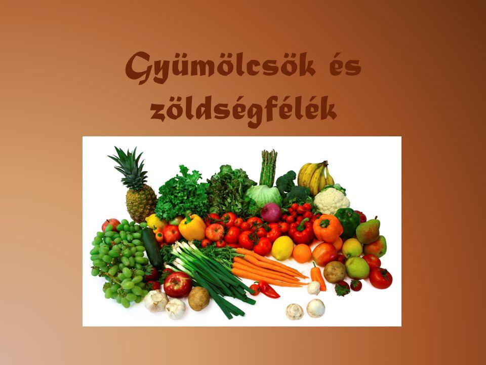 Gyümölcsök és zöldségfélék