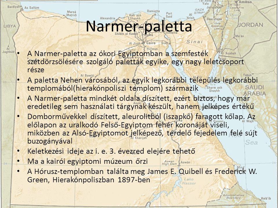 Narmer-paletta A Narmer-paletta az ókori Egyiptomban a szemfesték szétdörzsölésére szolgáló paletták egyike, egy nagy leletcsoport része A paletta Nehen városából, az egyik legkorábbi település legkorábbi templomából(hierakónpoliszi templom) származik A Narmer-paletta mindkét oldala díszített, ezért biztos, hogy már eredetileg sem használati tárgynak készült, hanem jelképes értékű Domborművekkel díszített, aleurolitból (iszapkő) faragott kőlap.