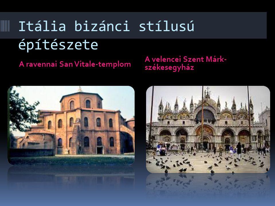 Az anyaország építészete A Sergius és Bacchus templom A Hagia Sophia