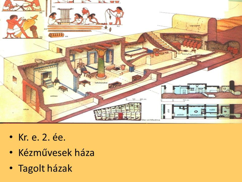 Kr. e. 2. ée. Kézművesek háza Tagolt házak
