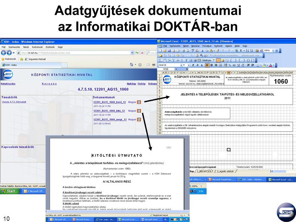 10 Adatgyűjtések dokumentumai az Informatikai DOKTÁR-ban