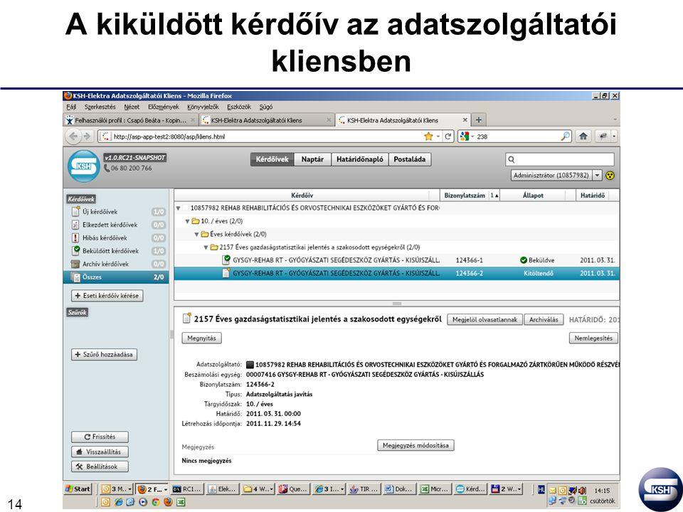 14 A kiküldött kérdőív az adatszolgáltatói kliensben