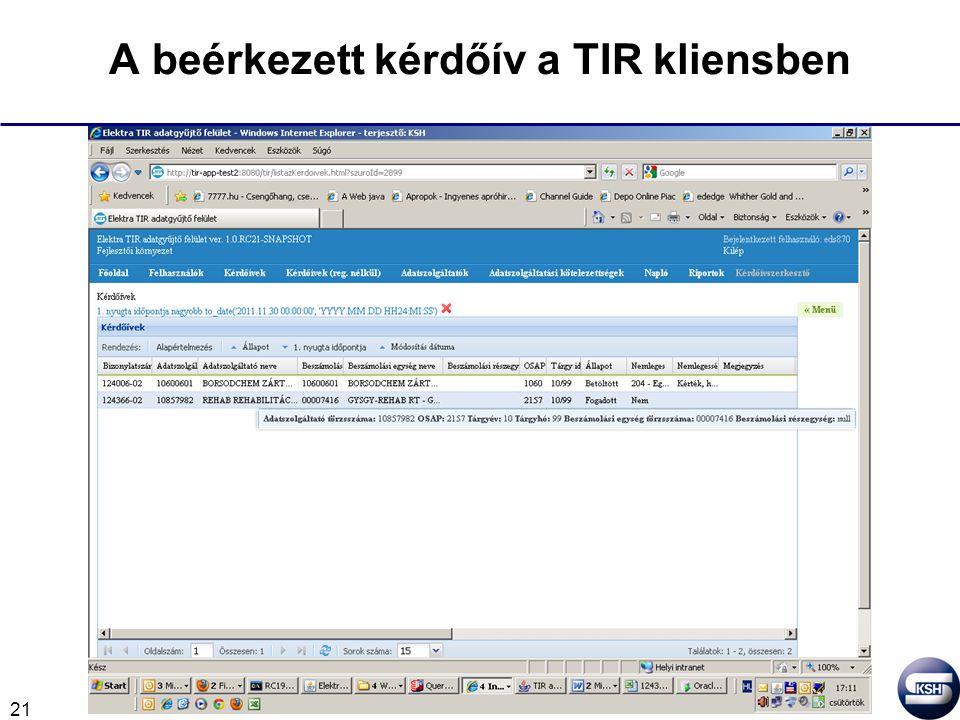 21 A beérkezett kérdőív a TIR kliensben