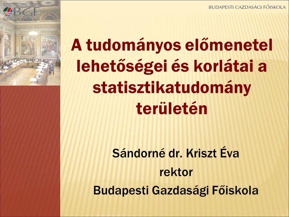 Sándorné dr. Kriszt Éva rektor Budapesti Gazdasági Főiskola