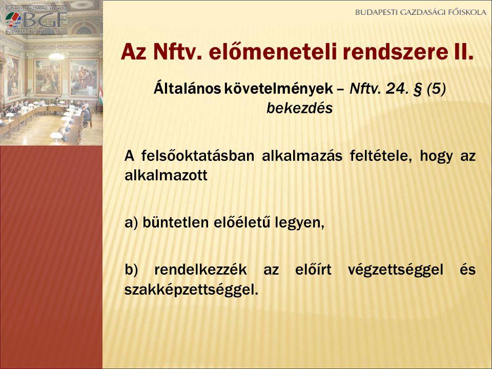 Általános követelmények – Nftv. 24.