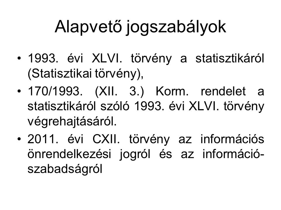 """""""Info törvény a statisztikáról 13."""