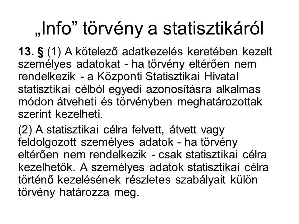 Statisztikai cél (tv-i meghatározás) 1.