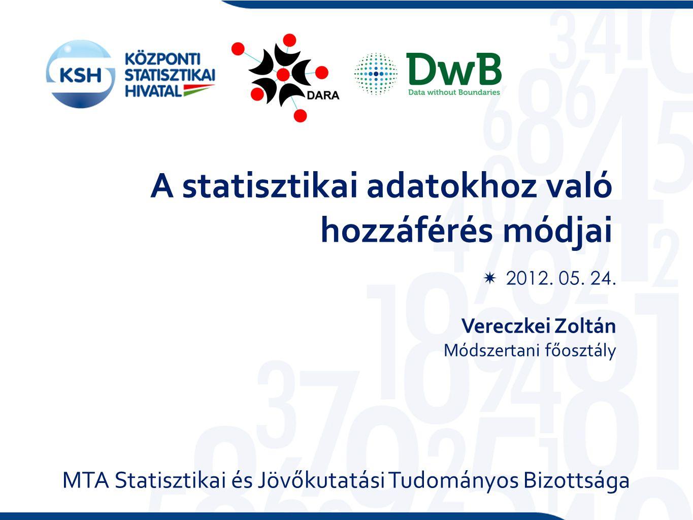 A statisztikai adatokhoz való hozzáférés módjai  2012.