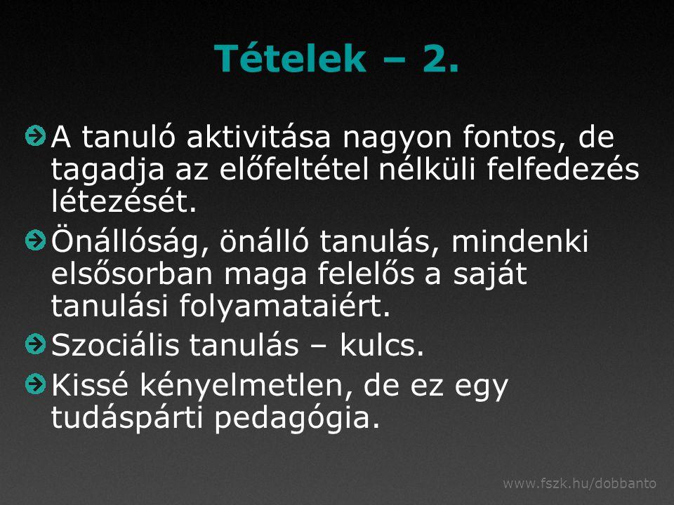 www.fszk.hu/dobbanto Tételek – 2.